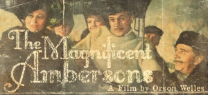4Magnificent-Ambersons